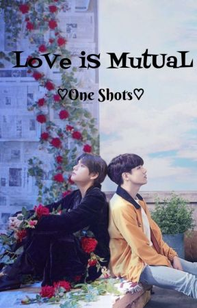 Love Is Mutual || Taekook FFs by deMoonFlowers