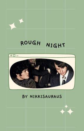ROUGH NIGHT ⇢ DOLENZMITH by Nikkisauraus