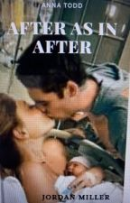 After as in After by jmiller31