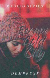 Escape In A Cold City [Baguio Series #3] cover