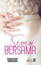 SERASI BERSAMA by dearnovels