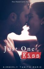 Just One Kiss by KimberlyTanithMarie