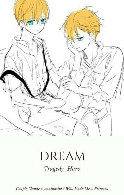 Đọc truyện [Athanasius/Claude] Dream - OneShot