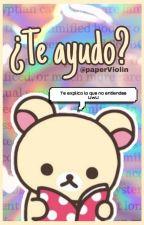 ¿Te ayudo? by violetita100