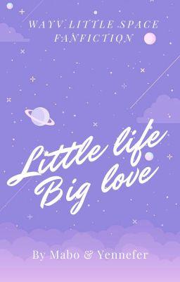 Đọc truyện WAYV (NCT)   Little life, Big love