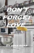Don't Forget Love || Seokjin x Reader by Dina-soar