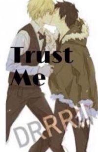 Trust Me (IzayaXShizuo) cover