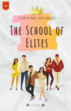 The School of Elites by OnlyLadyCandice