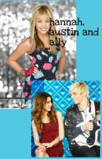 if hannah montana met austin and ally by _unityyy_
