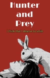 Hunter &  Prey [Dangerous Fellows] cover