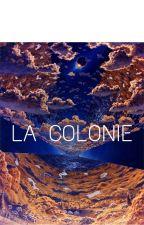 La Colonie by marwalledes