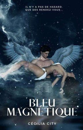BLEU Magnétique (EN PAUSE) by CeciliaCity