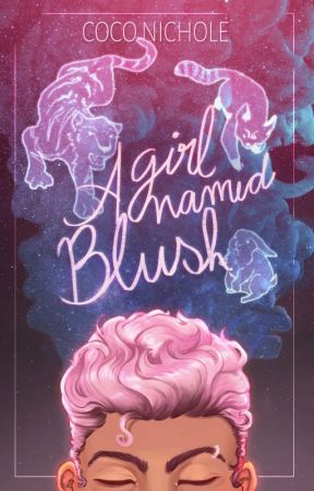 A Girl Named Blush by CocoNichole