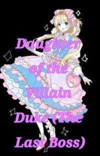 Daughter of the Villain Duke(The Last Boss) cover