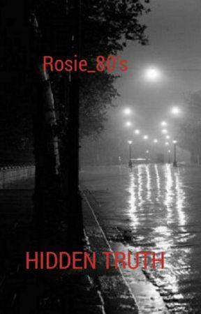 Hidden Truth by Rosie_80