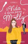 A Vida é Dura Para Quem é Molly (Livro I) [DEGUSTAÇÃO] cover