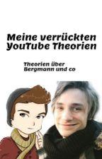 Meine verrückten YouTube Theorien by SkizzenMoni
