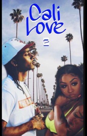 CALI LOVE 2  by Shayylondon