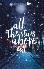 All The Stars Above Us από oneiroparmenh