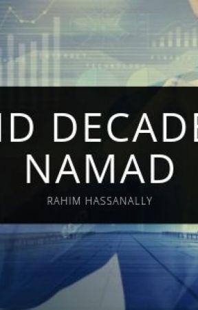 Rahim Hassanally Marks Start of Second Decade With Namad by rahimhassanally