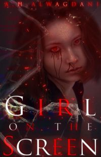 Girl on the Screen ✔ cover