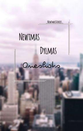 ❀Newtmas❀ & ❀Dylmas❀ Oneshots❀ by _NewtmasStories_