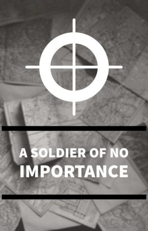 A Soldier of No Importance [ Band of Brothers ] 1 by Silmarilz1701