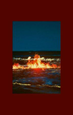 Burası bir yangın yeri, okyanuslar bile alev alacak▪ 2won by exayiw