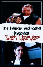 The Lunatic and Rebel by jtsdegrassi