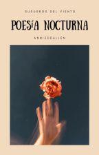 Poesía Nocturna by AnniedeAllen