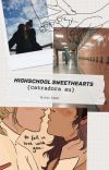 High School Sweethearts {CATRADORA AU} cover