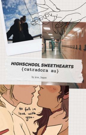 High School Sweethearts {CATRADORA AU} de Dani_Stclair