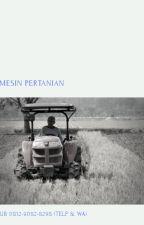 mesin pertanian paling canggih,pabrik mesin pertanian di cirebon by juprikun12