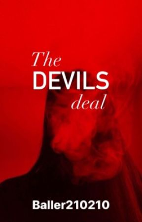 The Devils Deal by baller210210