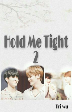 Hold Me Tight 2 by tri_wu