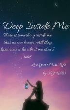 Deep Inside Me by Mixeeline04
