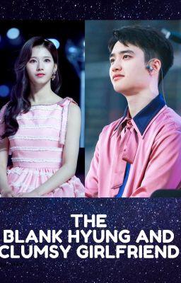 [Exo x Twice][Kyungsoo x Sana] THE BLANK HYUNG AND CLUMSY GIRLFRIEND