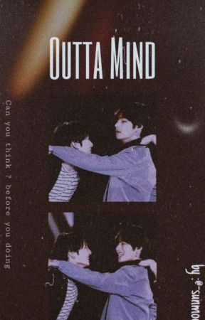 ‹Outta Mind› | ym ' kv by commontaes
