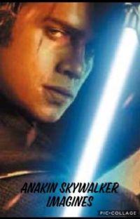 Anakin Skywalker Imagines  cover