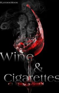 Wine and Cigarettes ||CAMREN|| cover