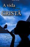 A Vida de Uma Cristã  (Romance Cristão) cover