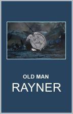 old man rayner by dorkjrdan
