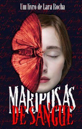 Mariposas de Sangue | ⏱️ by hounselllara
