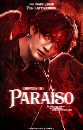Depois do paraíso  • jikook • by kattsuomoki