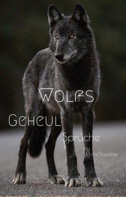 Wolf deutsch einsamer sprüche Angelina Star
