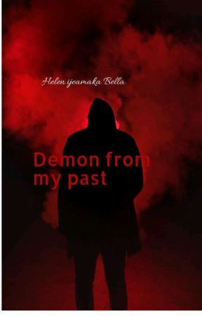 Demons from my past by summer_melodies33