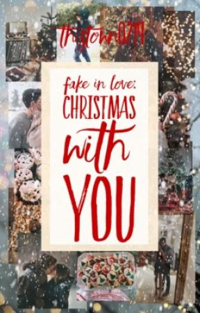 Fake In Love: Christmas With You by thistown0219
