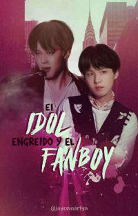 El Idol Engreído Y El Fanboy  cover