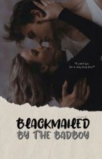 Blackmailed by the bad boy  by rosyspelt