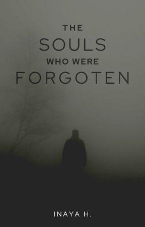 Forgotten Souls {𝙊𝙉 𝙃𝙊𝙇𝘿} by livelovelaugh288